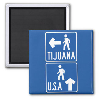 Fußgängerübergang Tijuana-USA, Verkehrszeichen, Quadratischer Magnet