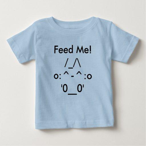 Füttern Sie mich! Baby T-shirt