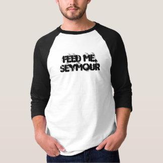 Füttern Sie mir Seymour 3/4 Hülsen-Shirt T-Shirt