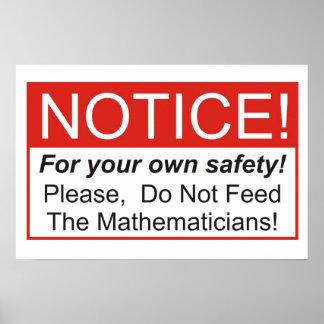 Füttern Sie nicht den Mathematiker! Plakatdrucke