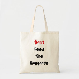 Füttern Sie nicht den Mungo Budget Stoffbeutel