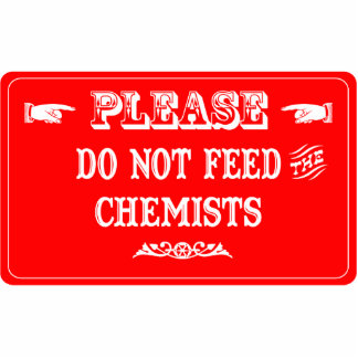 Füttern Sie nicht die Chemiker Photostatue