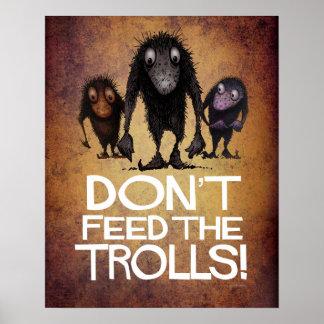 Füttern Sie nicht die lustigen Schleppangeln Poster