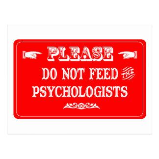 Füttern Sie nicht die Psychologen Postkarte
