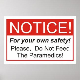 Füttern Sie nicht die Sanitäter! Poster