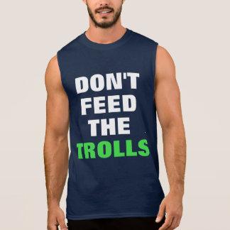 Füttern Sie nicht die Schleppangeln Ärmellose Shirts