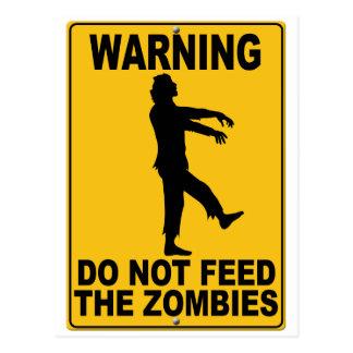 Füttern Sie nicht die Zombies Postkarte