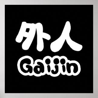 Gaijin 外人 | Kanji Nihongo japanische Sprache Poster