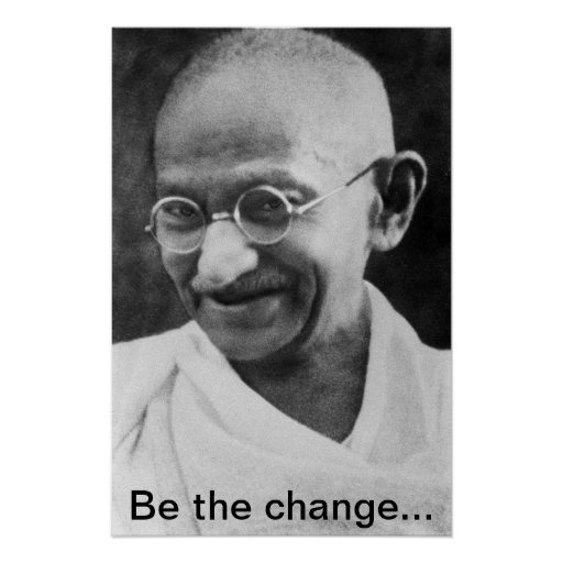 """Gandhi """"ist Plakat der Änderung"""""""
