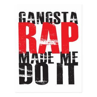 Gangsta Rap ließ mich es tun - Schwarzes Postkarte