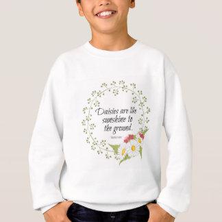 Gänseblümchen-Zitat Sweatshirt