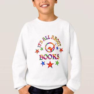 Ganz über Bücher Sweatshirt