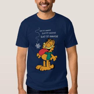 Garfield ließ es schneien! t shirts