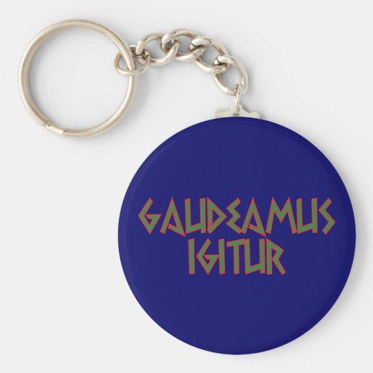 gaudeamus igitur Latein latin Schlüsselanhänger