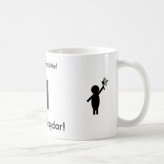 gaydar, gaydar, täuschen Sie mich nicht! … - Kaffeetasse