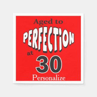 Gealtert zur Perfektion bei 30% pipe% 30. Serviette