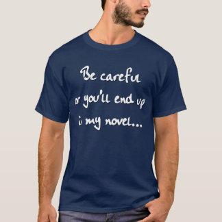 Geben Sie… acht T-Shirt
