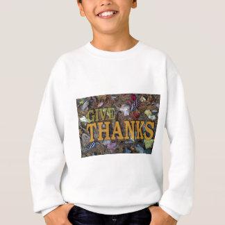 Geben Sie Dank auf Erntedank! Sweatshirt