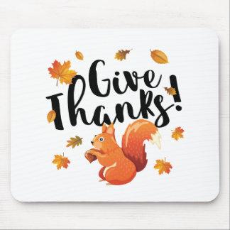 Geben Sie Dank-Herbst-Eichhörnchen Mauspad
