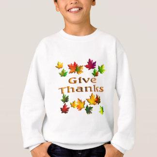 Geben Sie Dank Sweatshirt