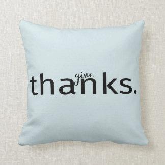 Geben Sie Danktypographie auf Kissen Kissen