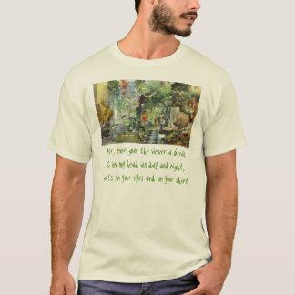 Geben Sie dem Zuschauer einen Bruch nie.  T-Shirt