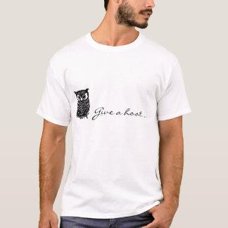 Geben Sie einen Schrei! T-Shirt