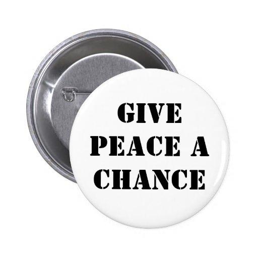 Geben Sie Frieden eine Möglichkeit Anstecknadelbuttons