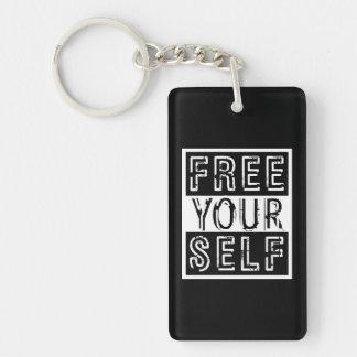 Geben Sie Ihr Selbst frei Schlüsselanhänger