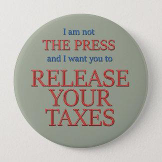 Geben Sie Ihre Steuern frei Runder Button 10,2 Cm