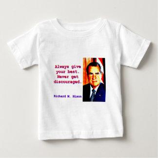 Geben Sie immer Ihr Bestes - Richard Nixon Baby T-shirt