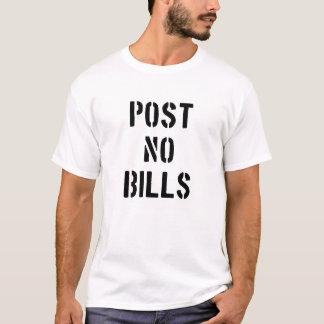 Geben Sie keine Rechnungen bekannt T-Shirt