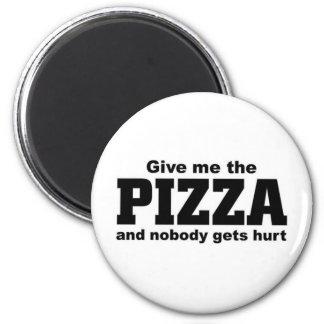 Geben Sie mir die Pizza Runder Magnet 5,7 Cm