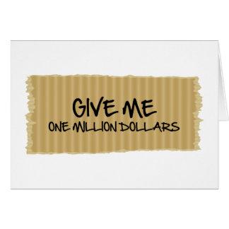 Geben Sie mir eine Million Dollar Karte