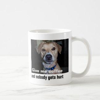 Geben Sie mir Kaffee Kaffeetasse