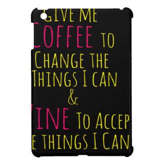 Geben Sie mir Kaffee, um die Sachen zu ändern, die iPad Mini Hülle
