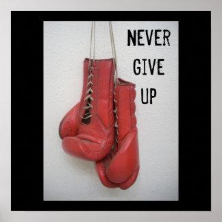 Geben Sie nie Boxhandschuh-Plakat auf Poster