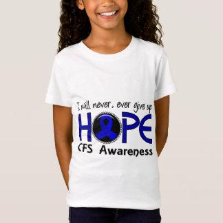 Geben Sie nie Hoffnung 5 CFS- auf T-Shirt