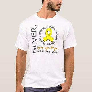Geben Sie nie Hoffnungs-Hodenkrebs auf T-Shirt