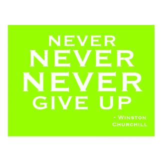Geben Sie nie - motivierend Postkarte auf