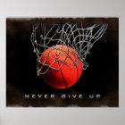Geben Sie nie Nahaufnahme-Basketball-Plakat auf Poster