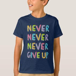 Geben Sie nie Shirt auf