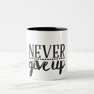 Geben Sie nie Tasse auf
