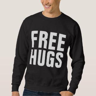 Geben Sie Umarmungen frei Sweatshirt