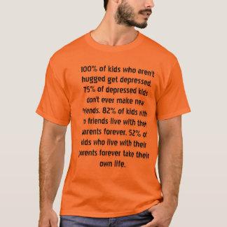 Geben Sie Umarmungen, retten Sie die Leben! T-Shirt