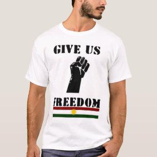 Geben Sie uns Freiheit T-Shirt