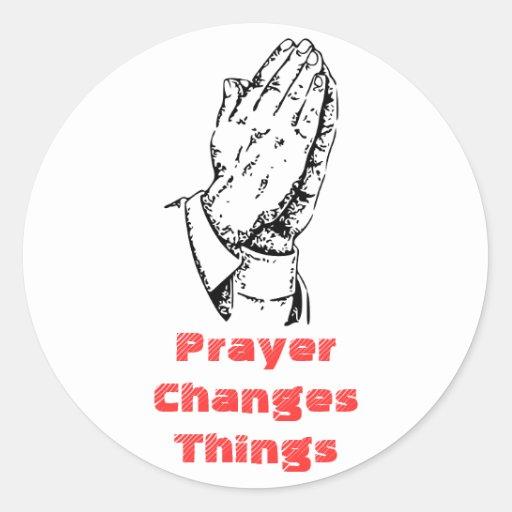 Gebet ändert Sachen Runde Aufkleber