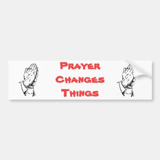 Gebet ändert Sachen Auto Sticker