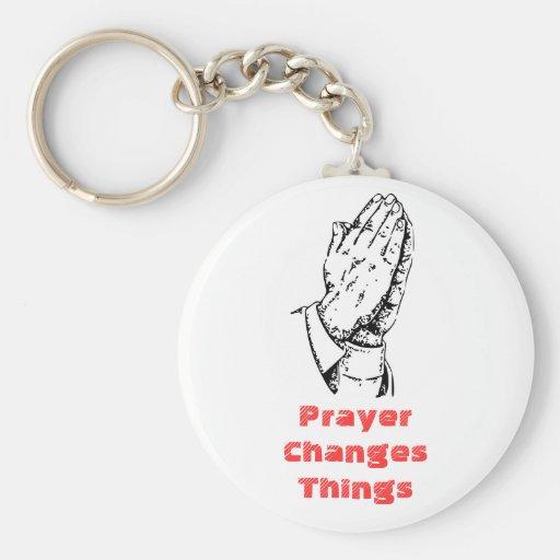 Gebet ändert Sachen Schlüsselbänder