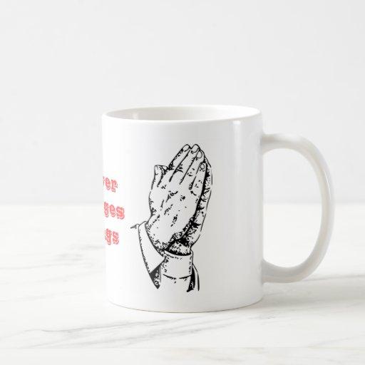 Gebet ändert Sachen Kaffee Haferl